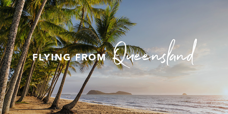 Flying from Queensland
