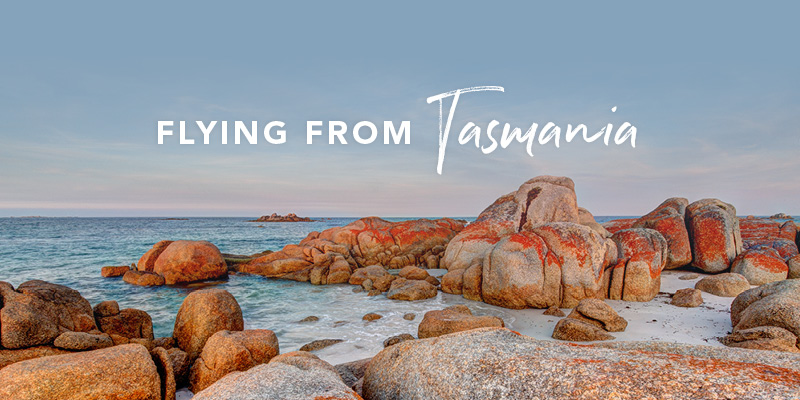 Flying from Tasmania