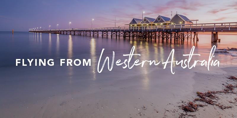 Flying from Western Australia